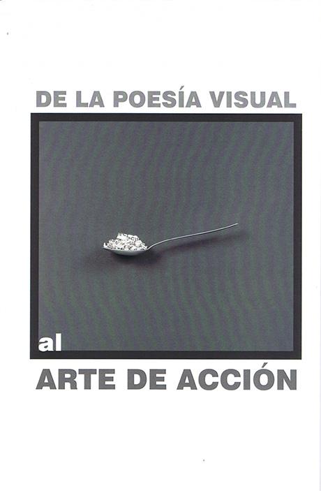 De la poesía visual al arte de acción - Bartolomé Ferrando Ensayo