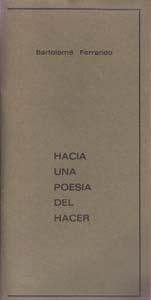 Hacia una poesías del hacer - Ensayo Bartolomé Ferrando