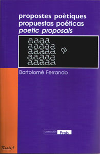 Propuestas poéticas de Bartolomé Ferrando - Publicación