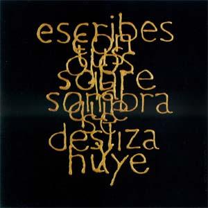 Escrituras superpuestas de Bartolomé Ferrando - Escribes... 2001
