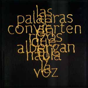 Escrituras superpuestas de Bartolomé Ferrando - Las palabras... 2001