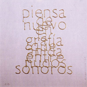 Escrituras superpuestas de Bartolomé Ferrando - Piensa... 2001