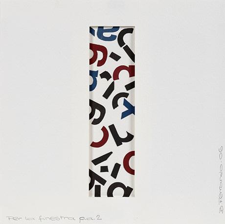 Bartolomé Ferrando Per la finestra - Poesía visual 2006